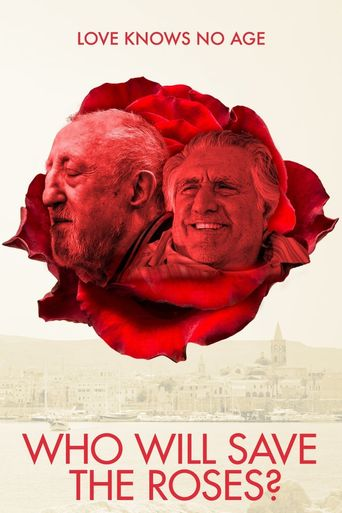 Who Will Save The Roses? Poster