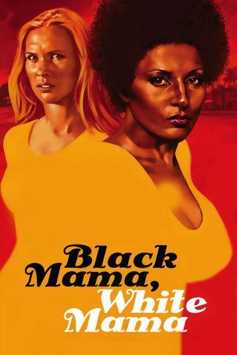 Black Mama, White Mama Poster
