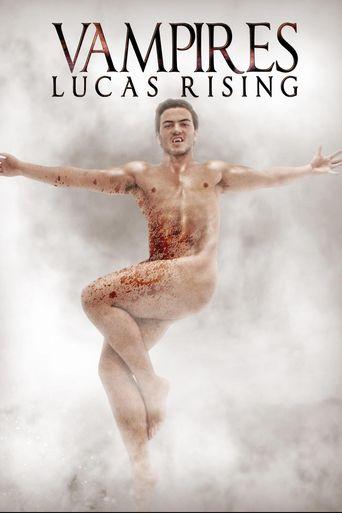 Vampires: Lucas Rising Poster