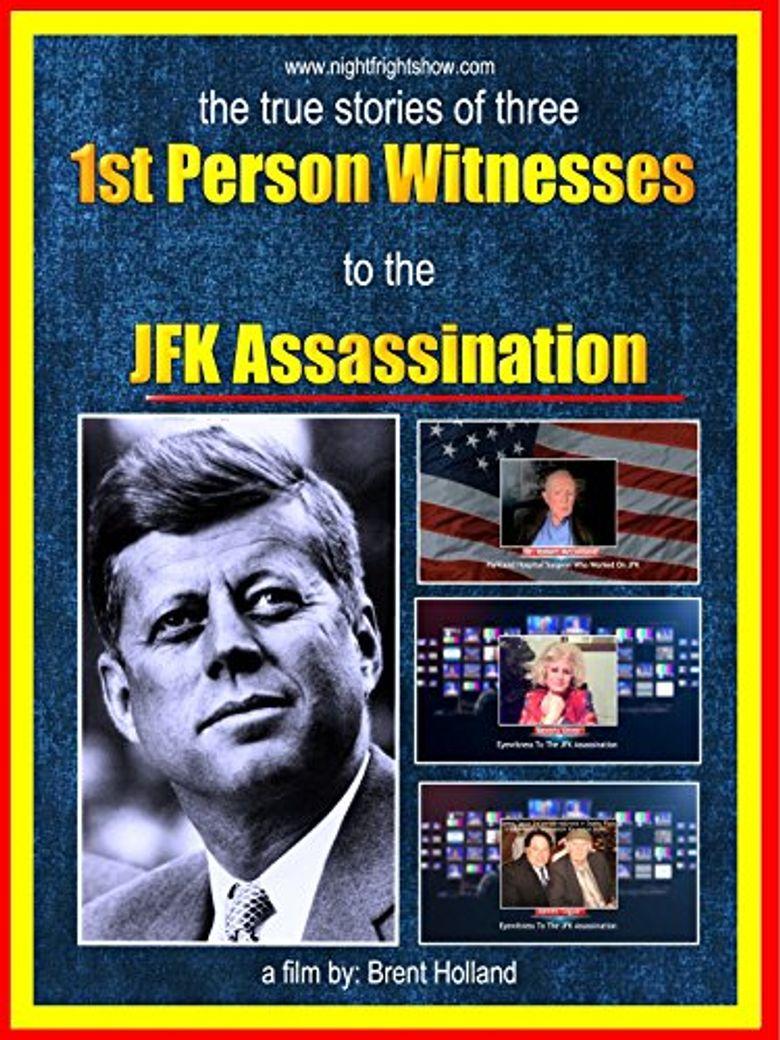 JFK Assassination 1st Person Witnesses Poster