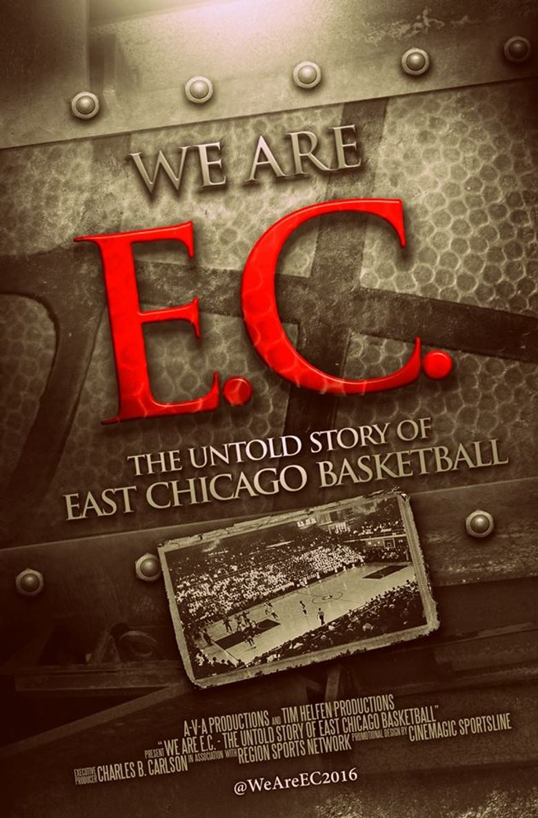 We Are EC: The Untold Story of East Chicago Basketball Poster