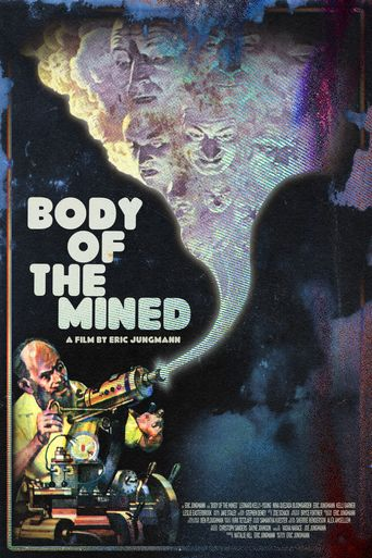 Body of the Mined Poster