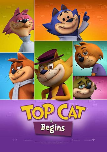 Top Cat Begins Poster