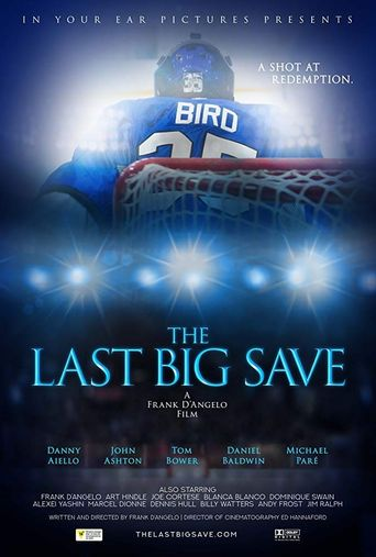 The Last Big Save Poster