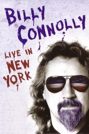 Billy Connolly Live In New York 2005 Where To Watch It Streaming Online Reelgood