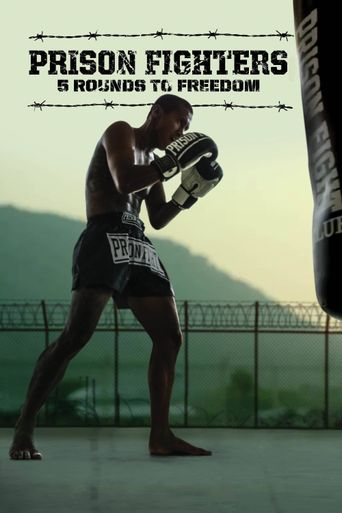 Prison Fighters: Five Rounds to Freedom Poster