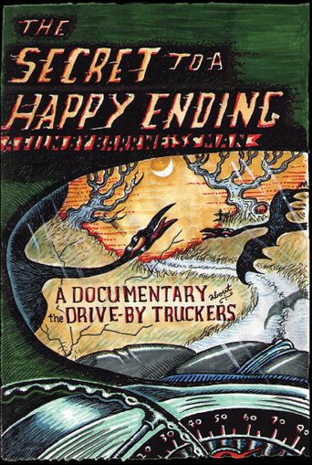 The Drive-By Truckers: The Secret to a Happy Ending Poster