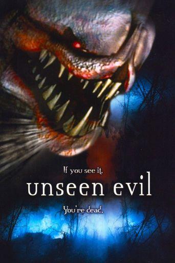 Watch Unseen Evil