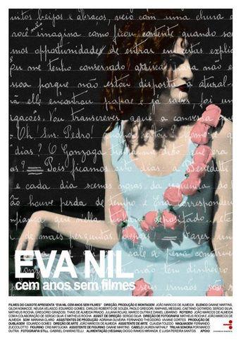 Eva Nil cem anos sem filmes Poster