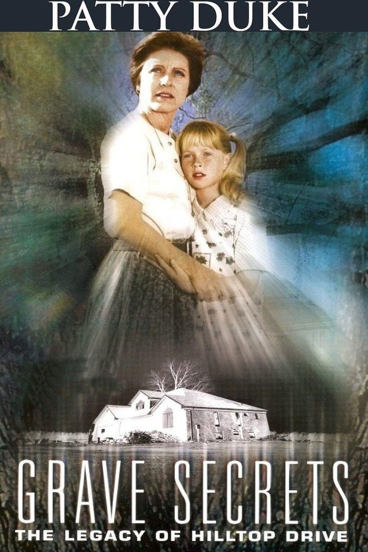 Grave Secrets: The Legacy of Hilltop Drive Poster