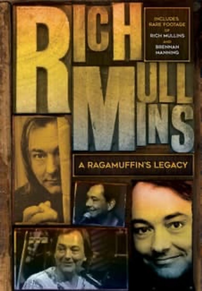 Rich Mullins: A Ragamuffin's Legacy Poster