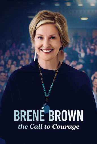 Brené Brown: The Call to Courage Poster
