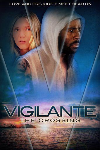 Vigilante: The Crossing Poster