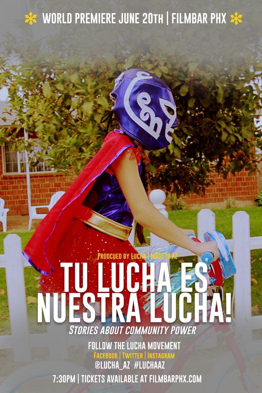 Tu Lucha Es Nuestra Lucha Poster