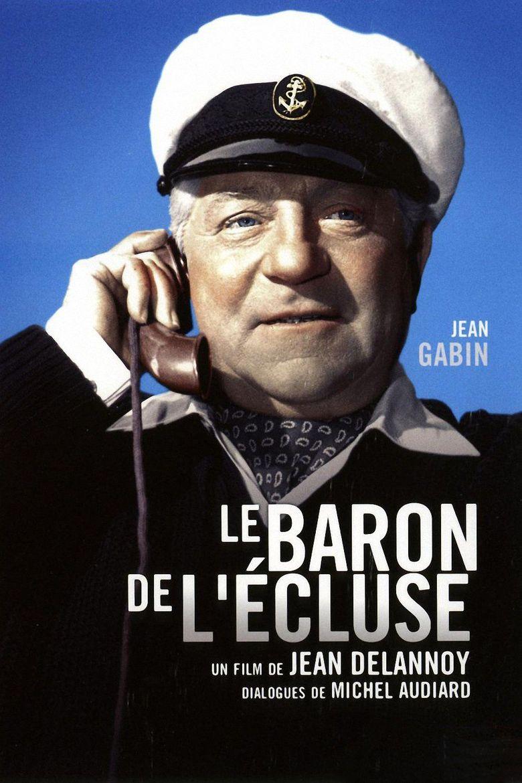 Le baron de l'écluse Poster