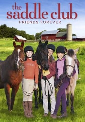 Saddle Club: Friends Forever Poster