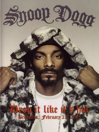 Snoop Dogg: Drop It Like It's Hot Poster