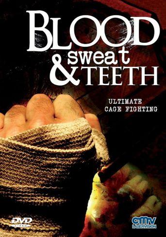 Watch Blood, Sweat & Teeth