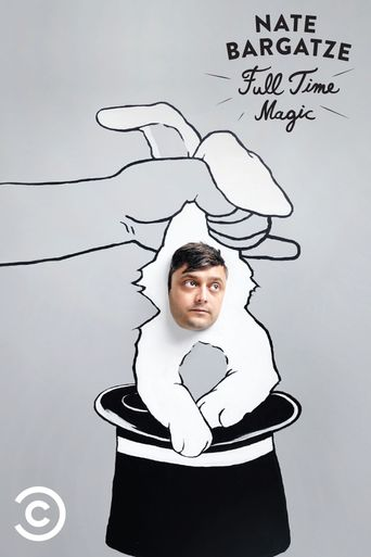 Nate Bargatze: Full Time Magic Poster