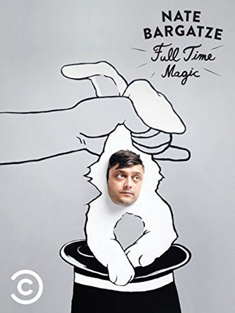 Nate Bargatze: Full Time Magic Poster