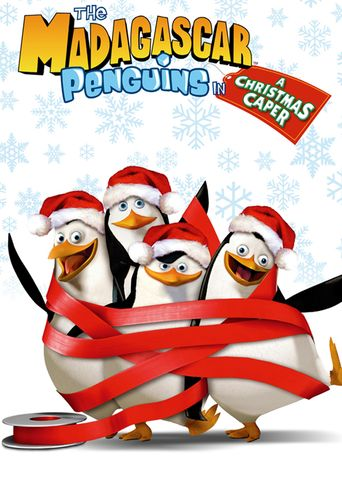 The Madagascar Penguins in a Christmas Caper Poster
