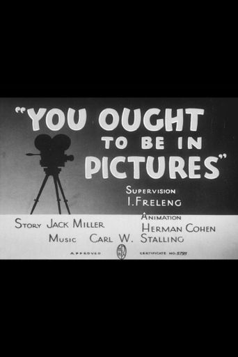 You Ought to Be in Pictures Poster