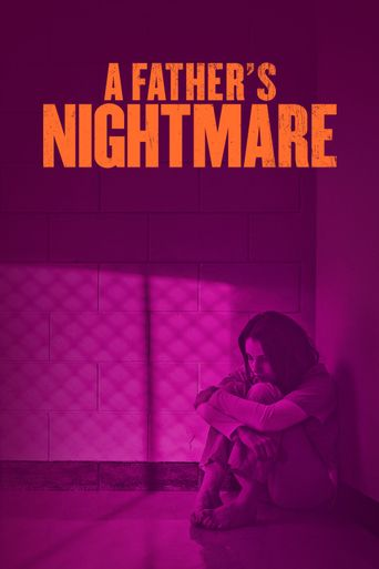 A Father's Nightmare Poster