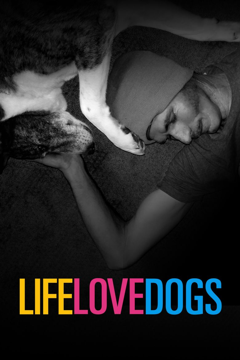 Life Love Dogs Poster