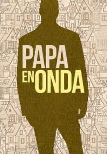 Papa en onda Poster