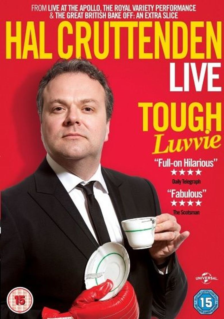 Hal Cruttenden Live: Tough Luvvie Poster