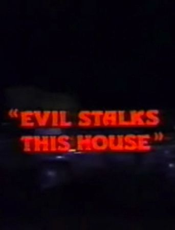 Evil Stalks This House Poster