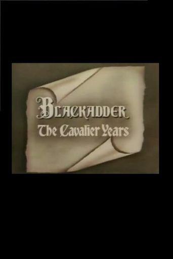 Blackadder: The Cavalier Years Poster