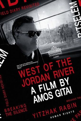 West of the Jordan River (Field Diary Revisited) Poster