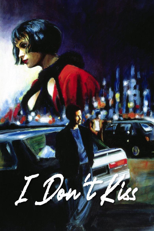 I Don't Kiss Poster
