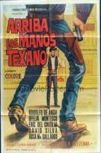 Arriba las manos Texano Poster