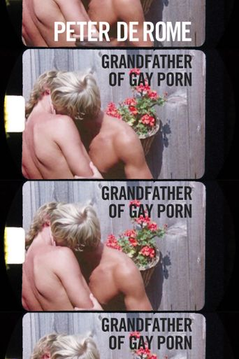 Peter de Rome: Grandfather of Gay Porn Poster