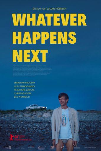 Whatever Happens Next Poster