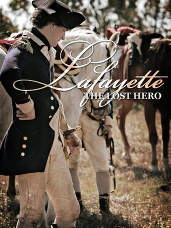 Lafayette: The Lost Hero Poster