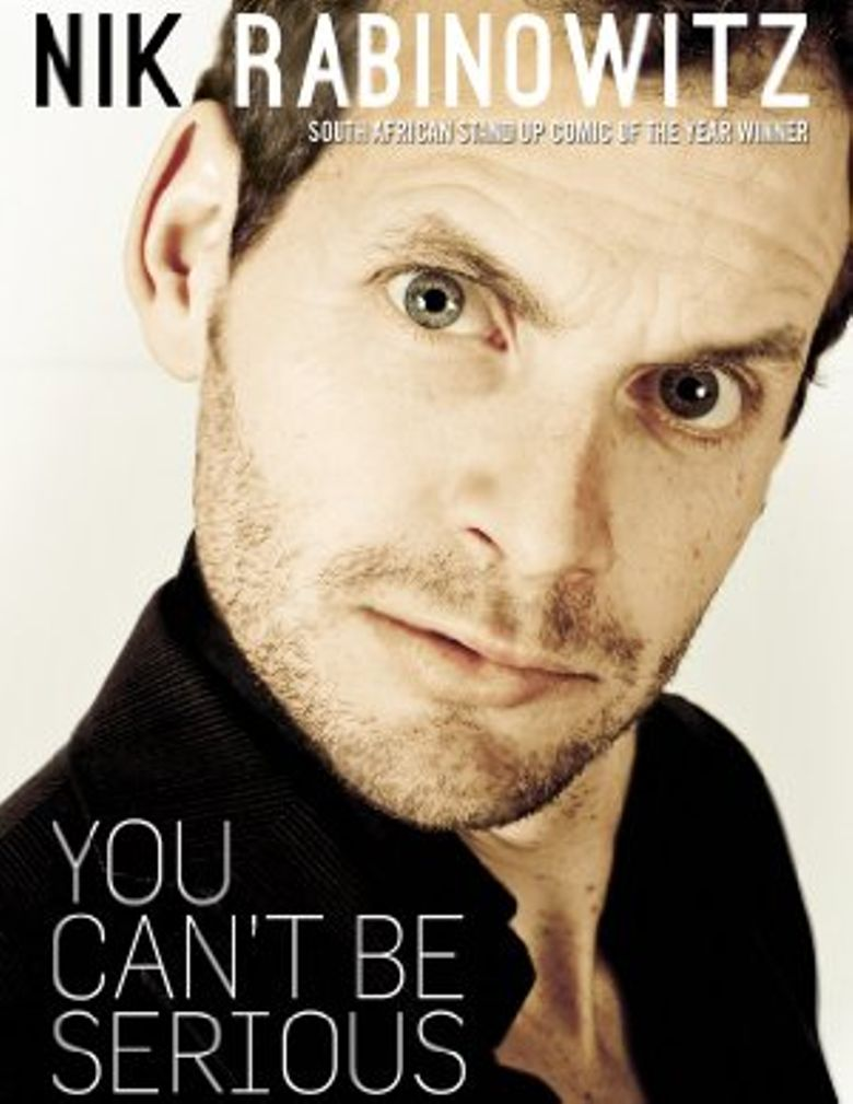 Nik Rabinowitz: You Can't Be Serious Poster