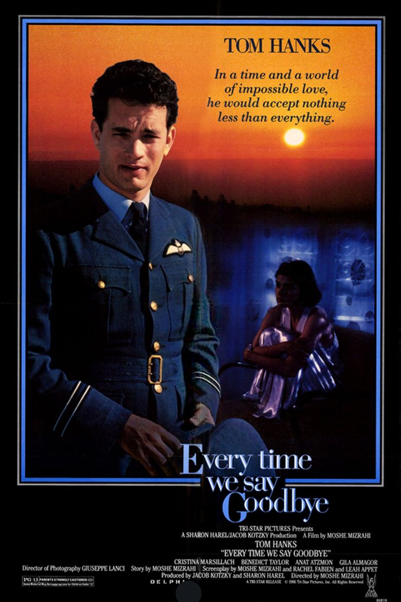 Every Time We Say Goodbye Poster
