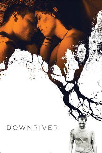 Downriver Poster