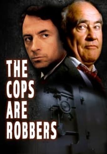 The Cops Are Robbers Poster