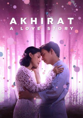 Akhirat: A Love Story Poster