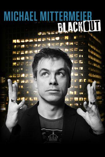 Michael Mittermeier - Blackout Poster