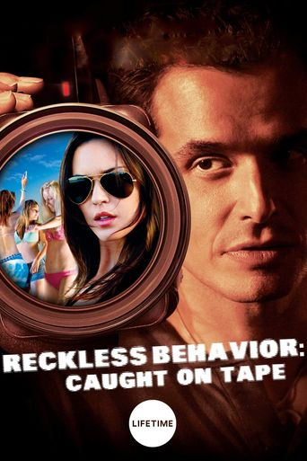 Reckless Behavior: Caught on Tape Poster