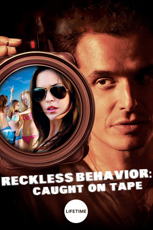 Reckless Behavior: Caught on Tape Poster
