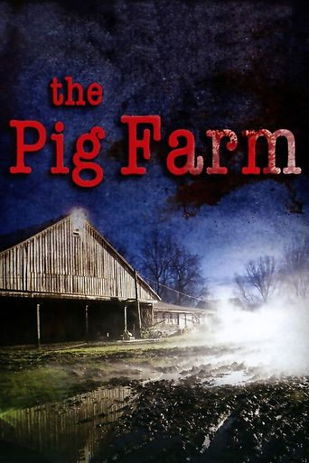 The Pig Farm Poster