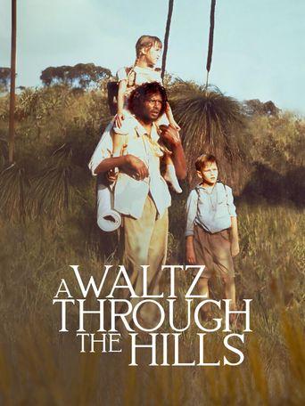 A Waltz Through the Hills Poster