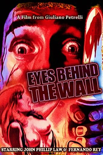 Eyes Behind the Wall Poster