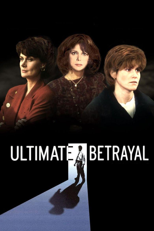 Ultimate Betrayal Poster